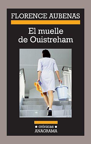 El muelle de Ouistreham